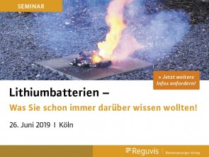 "Seminar ""Lithiumbatterien"" am 26.06.2019 in Köln"